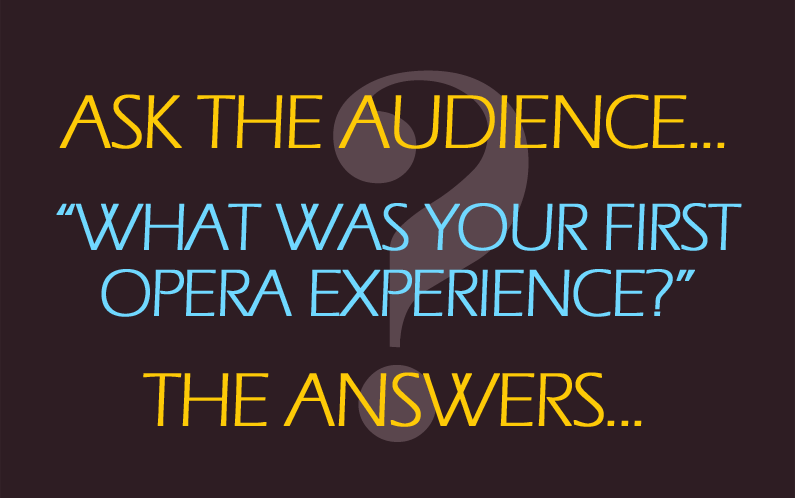 First opera experiences